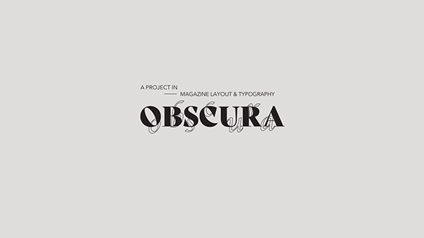 OBSCURA - magazine layout & typography