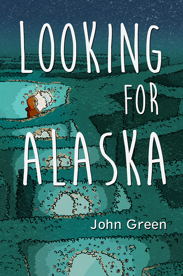 Looking For Alaska Book Cover on Behance