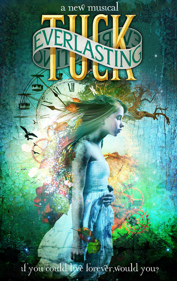 Tuck Everlasting Book Cover Pictures : Tuck everlasting broadway musical on behance