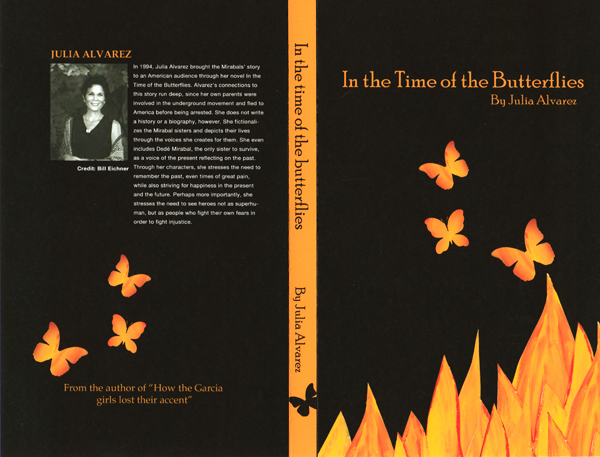 the story of the mirbal sisters in in the time of the butterflies a novel by julia alvarez Preview: 'in the time of the butterflies' info  svich's in the time of the butterflies  tells the story of the mirabal sisters through the lens of magical realism and the  use of new media art it is based on the novel by julia alvarez.