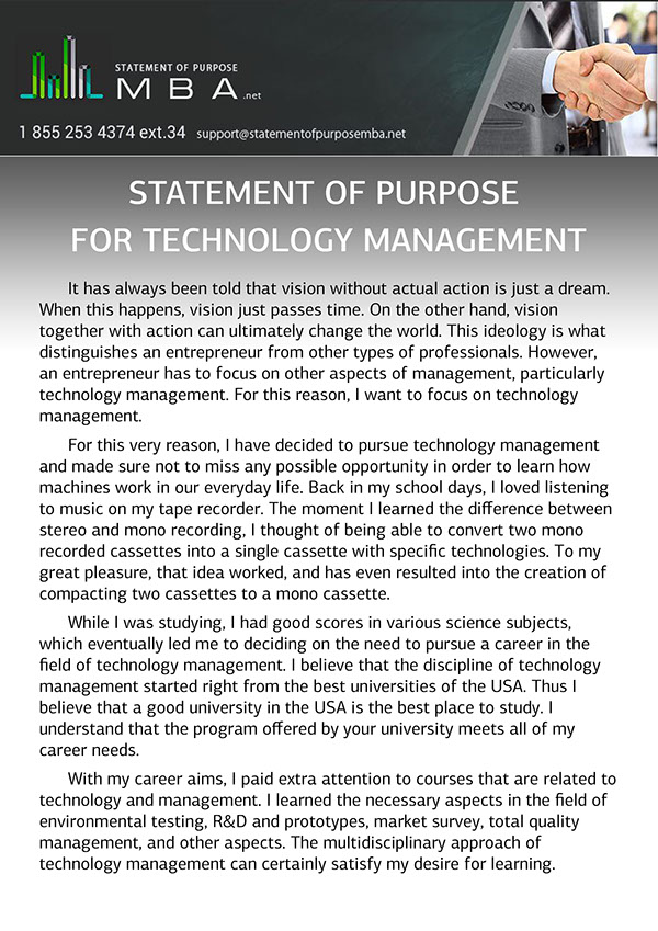 statement of purpose (management of technology) essay To the conclusion that i wanted pursue something that had a blend of both disciplines, computer science and management sample statement of purpose management information systems the answer to it was a graduate program in information systems.