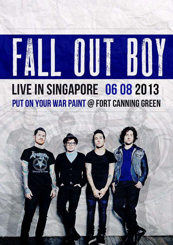 Fall out boy promotional poster on behance a poster designed for fall out boys singapore tour at fort canning green for a contest for meet and greet tickets unfortunately i didnt win m4hsunfo