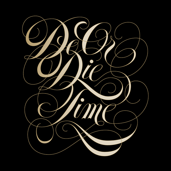 do or die time on behance