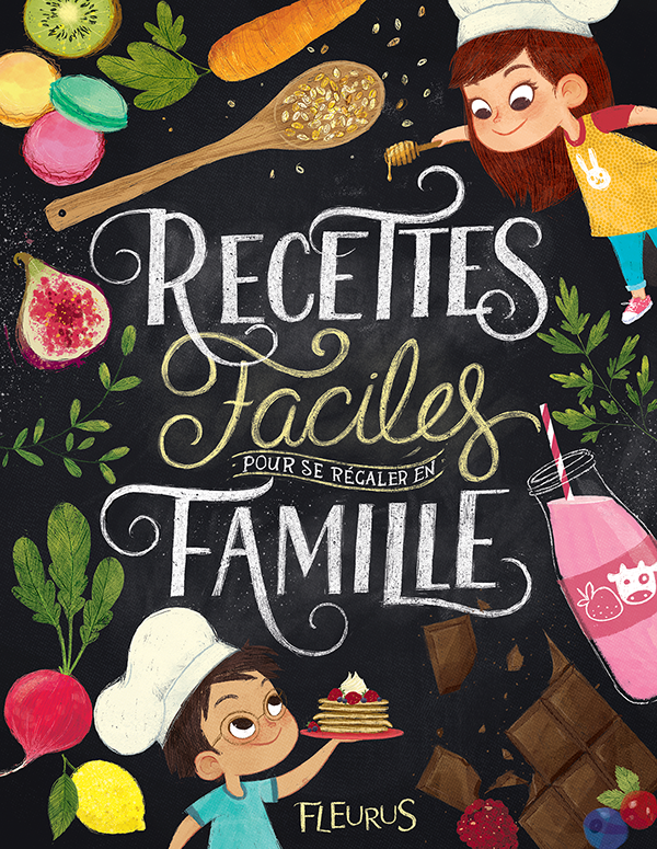 Cookbook Cover Design : Children s cookbook for fleurus editions on behance