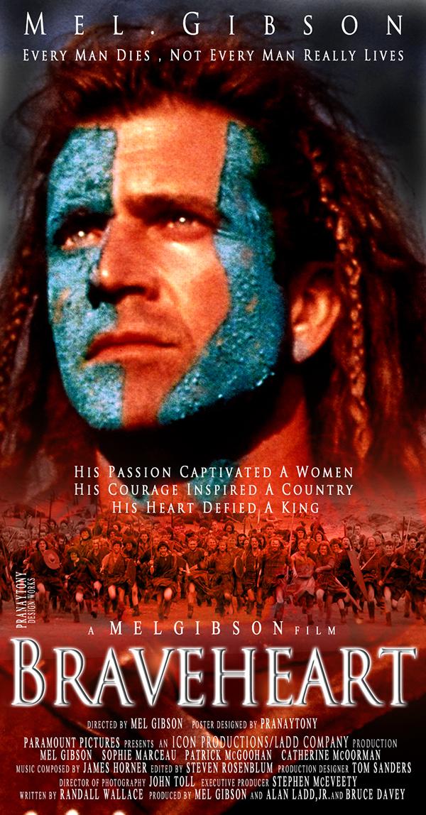 Braveheart Movie Poster On Behance
