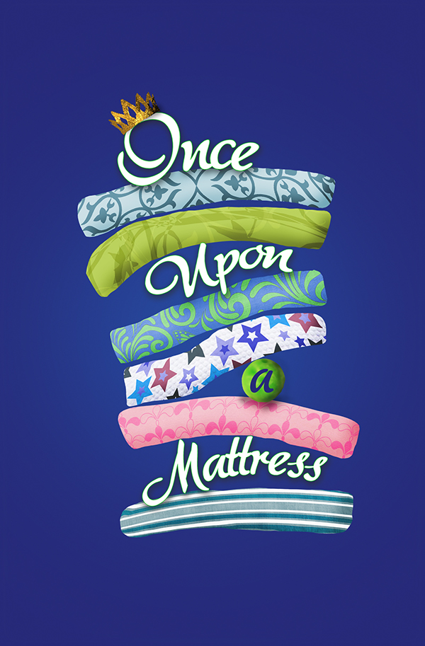 Once Upon A Mattress On Behance