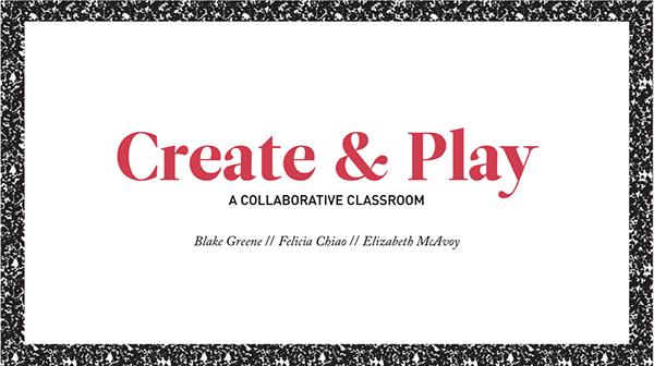 Collaborative Classroom Curriculum ~ Create play collaborative classroom on risd portfolios
