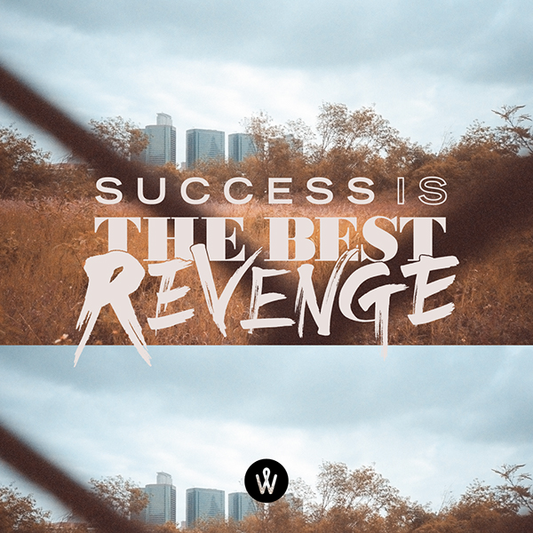 Success Is The Greatest Revenge Quote: PHOTO QUOTE / December On Behance