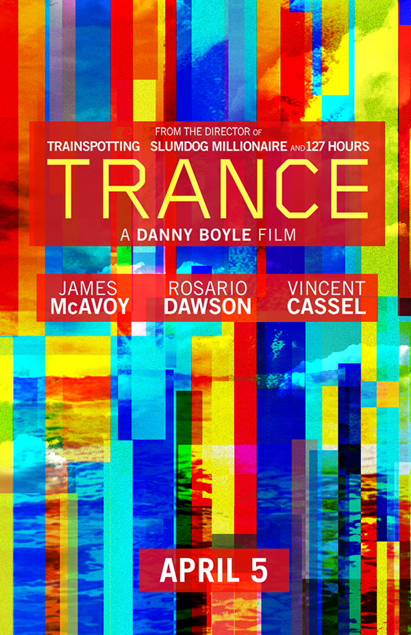 trance james mcavoy danny boyle Rosario Dawson Vincent Cassel twentieth century FOX movie billboard ad fox movies Entertainment Entertainment Advertising