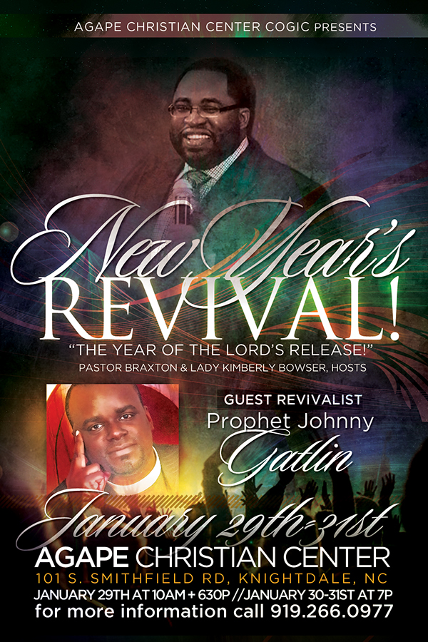 New Years Revival Flyer for Agape Christian Center on Behance
