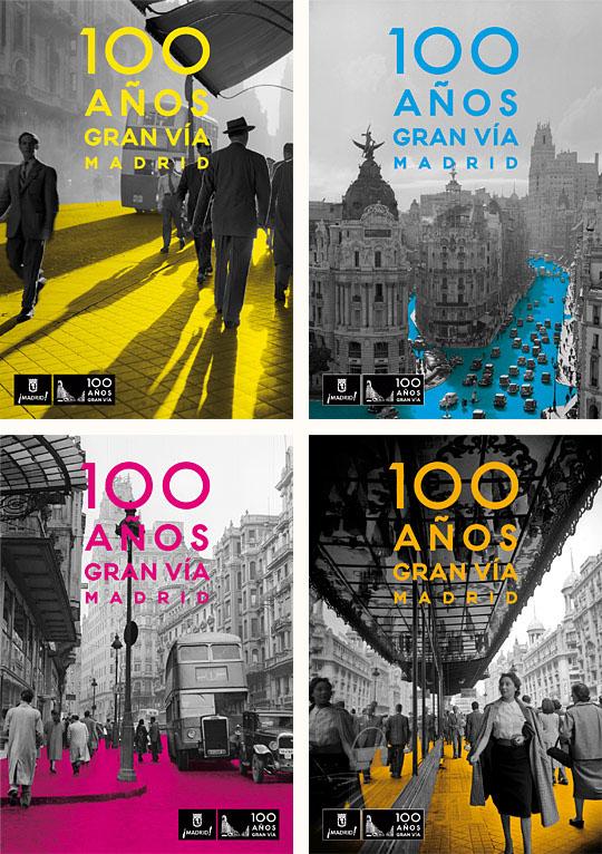 Gran Vía Madrid 100 Años Gran Ví graphic campaign cartel poster