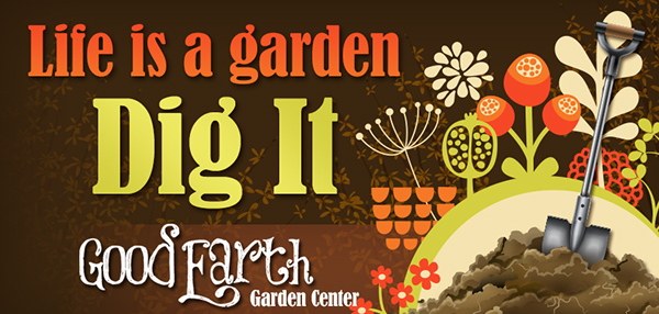 Designed For Good Earth Garden Center.