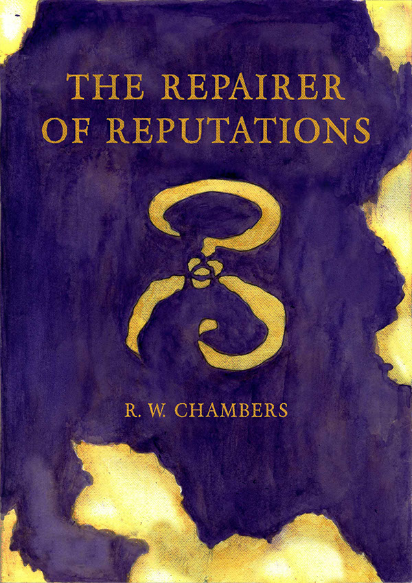 repairer of reputations king in yellow yellow sign robert chambers hastur carcosa lovecraft cthulhu horror gothic madness insanity yellow purple