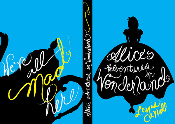 Alice In Wonderland Book Cover Designs : Alice in wonderland book cover design on behance