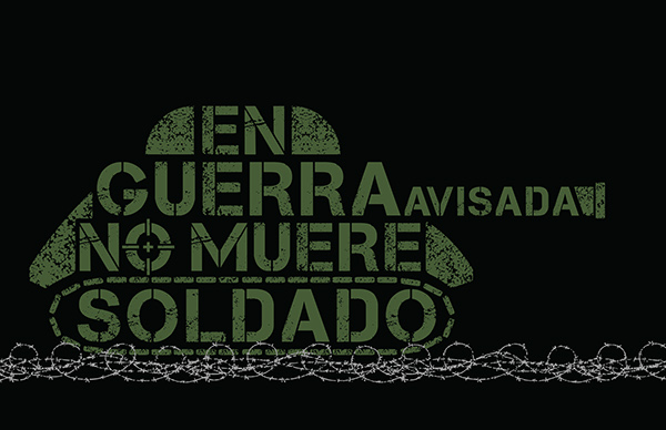 en guerra avisada no muere soldado on behance