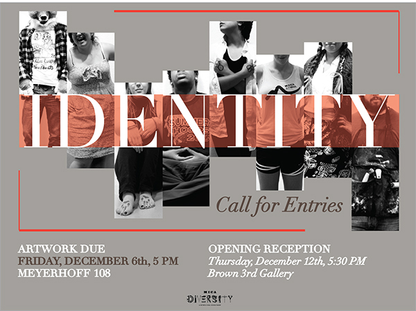 Above Poster In Two Colorways For Diversitys 2013 Identity Exhibition Photography Also Mine