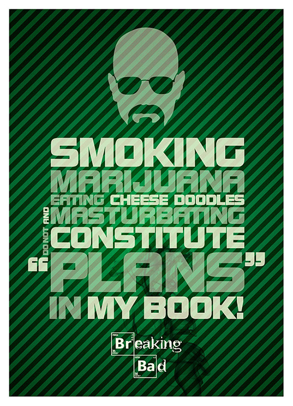 Breaking Bad Quotes Breaking Bad / Quotes
