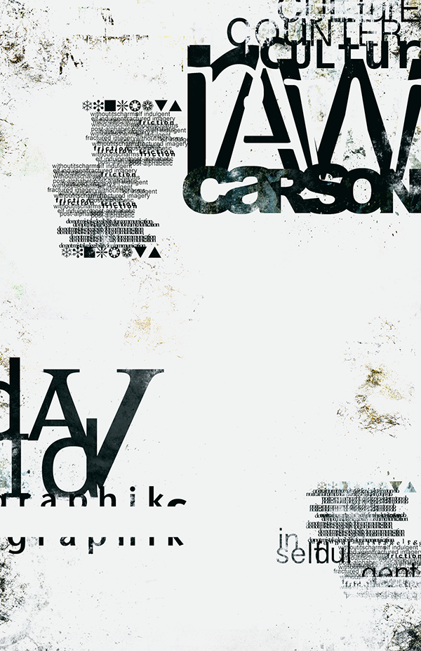 Typographic Poster Inspired By David Carson On Behance