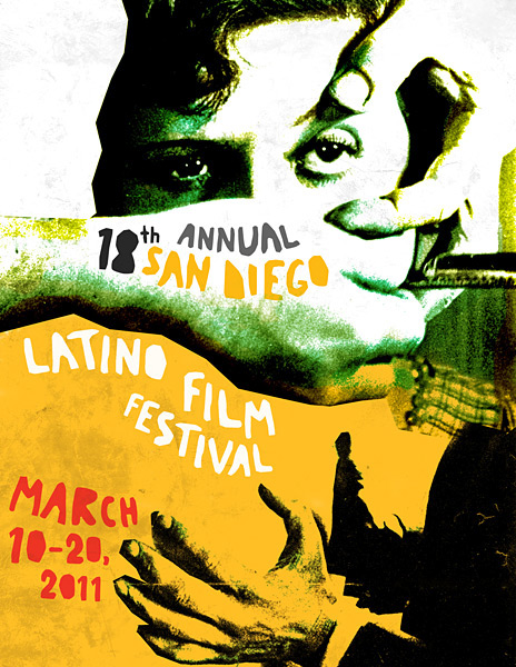 Latino Film Festival San Diego Poster The San Diego Latino Film
