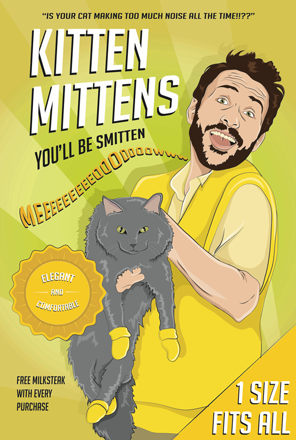 Kitten Mittens Ad Always Sunny On Behance Found your mittens, you clever kittens, then you shall have some pie. kitten mittens ad always sunny on behance