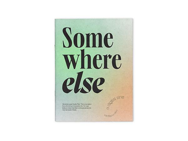 Somewhere else: a digital zine