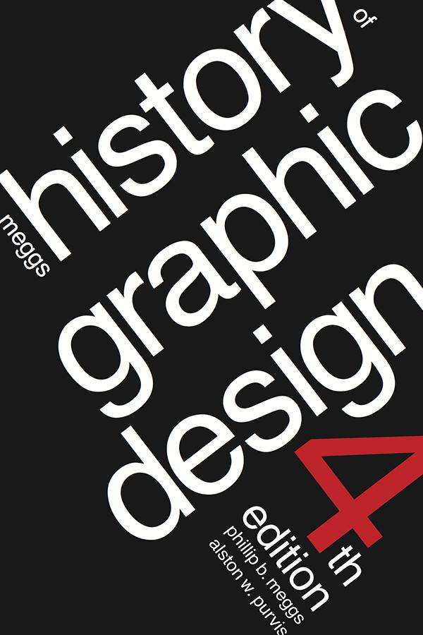 Book Cover Graphic Design Project : Meggs history of graphic design book cover redesign on