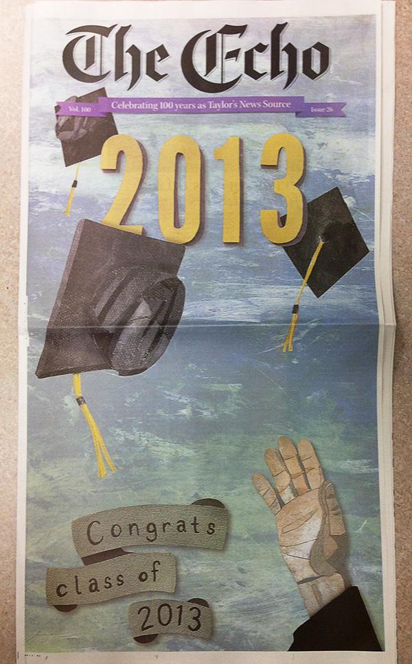 2013 Echo  Taylor University newpaper newspaper front page  The Echo graduation