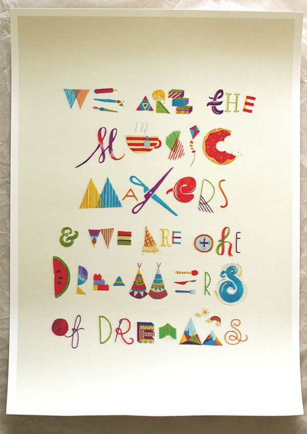 Embroidery handmade Needlework thread sewn playful type MOVIE QUOTE poetry quote willy wonka chocolate factory Arthur O'Shaughnessy poster lettering