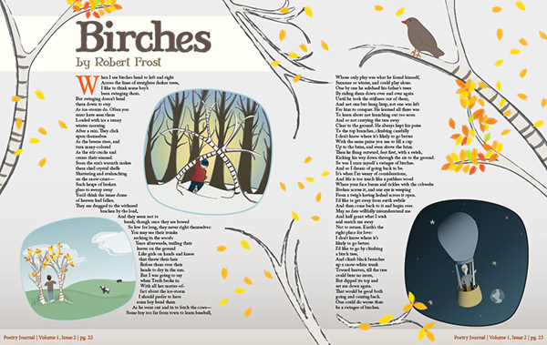 """a study of robert frosts poem birches Robert frost was one of the most widely read poets in the 20th century american   such researchers help to bring the frost study to a considerable   enlightenment from observation (as in the """"birches"""") nature becomes a."""