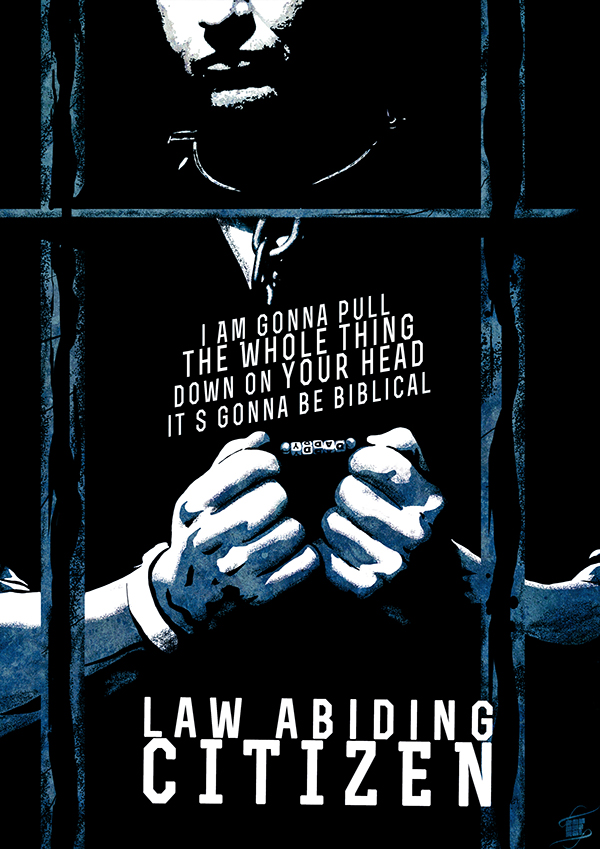 report on law abiding citizen But if law abiding citizen wants to be a story about an ordinary man  a  number of posts on the observe and report and the roman polanski.