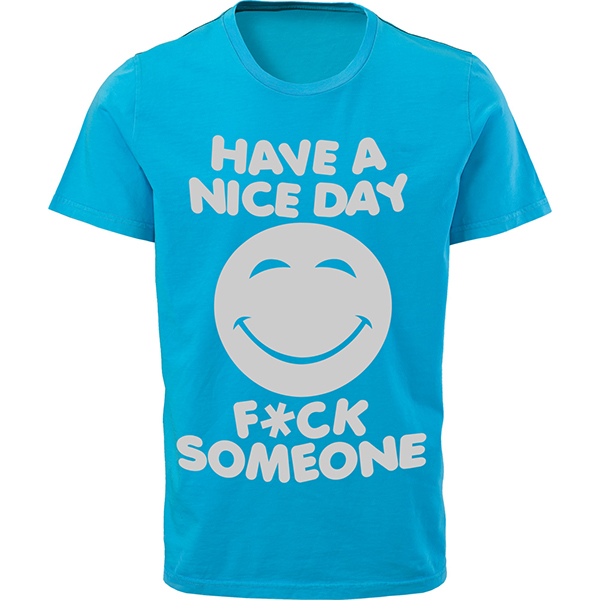 Have a nice day fuck someone. Dating for one night.