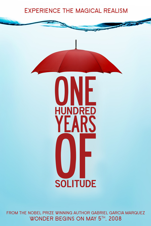 one hundred years of solitude essay one hundred years of solitude  one hundred years of solitude essay gxart orgone hundred years of solitude poster on behance