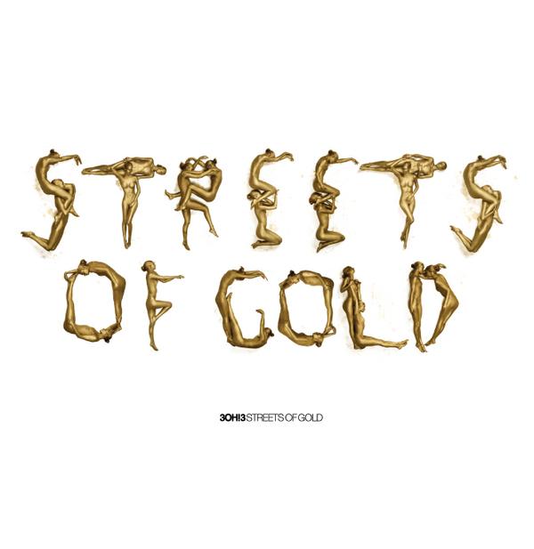 Streets Of Gold Lyrics-3OH!3 - musicinlyrics.com
