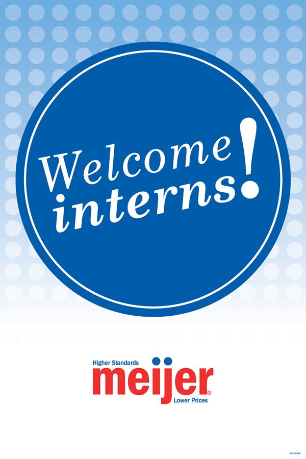 Meijer Welcome Interns Signage On Behance