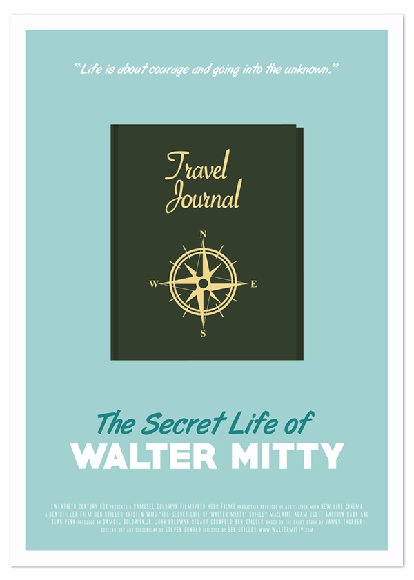 The Secret Life of Walter Mitty Movie Poster on Behance