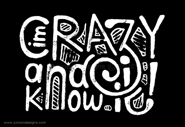 I'm Crazy and I know it on Behance