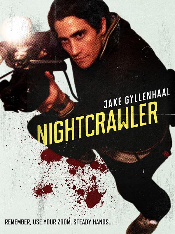 300 Full Movie >> Nightcrawler - Alternative Movie Poster on Behance