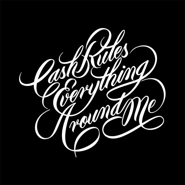 Cash Rules Everything Around Me (CREAM) on Behance