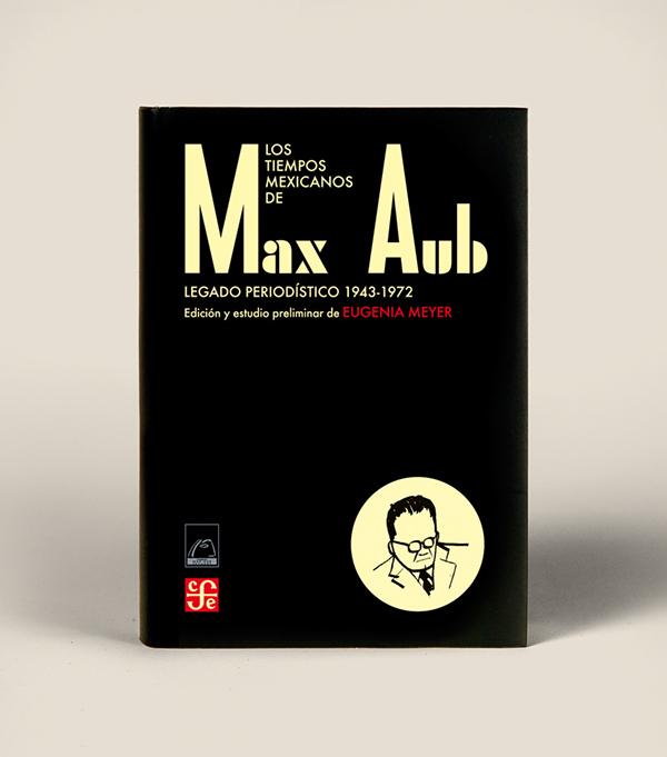 Max Aub Los tiempos mexicanos Perricac