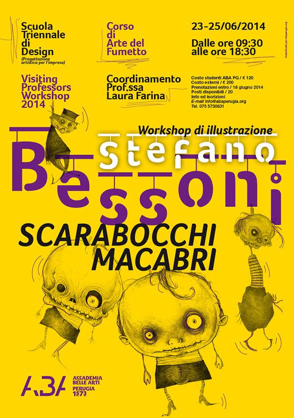 Accademia Belle Arti,perugia,Francesco Mazzenga,poster,Stefano Bessoni,Laura Farina,illustrazione,Workshop,Scarabocchi Macabri,Scuola di Design,Arte del Fumetto