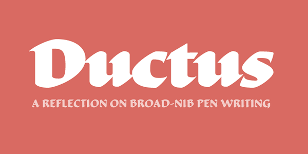 type design  typeface  font  broad-nib calligraphic