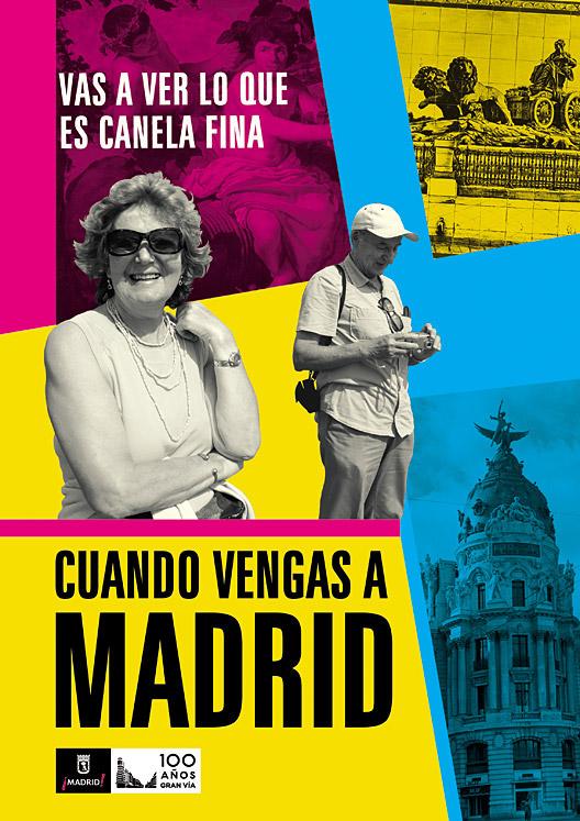 Madrid turismo  Madrid tourism  campaña turismo Tourism Campaign Madrid poster
