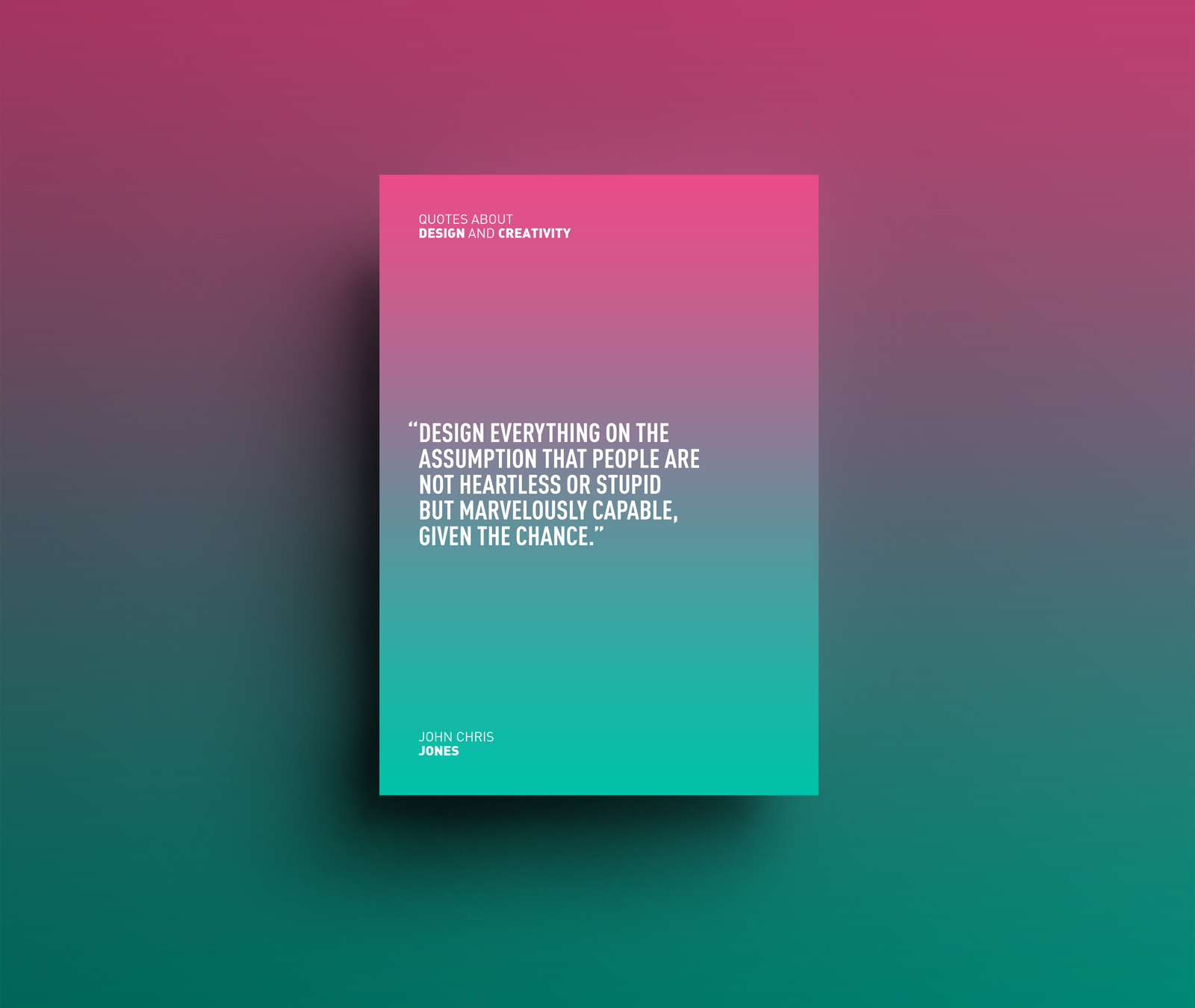 Design Quote Design And Creativity Quotes On Behance