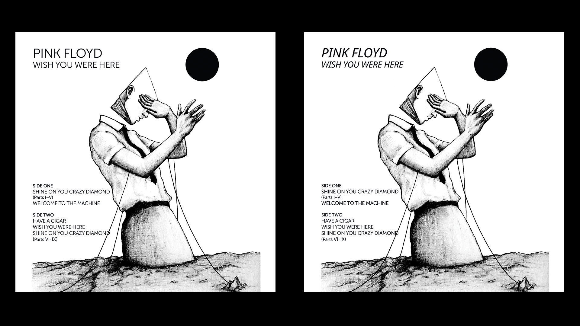 Album Cover Design  Pink Floyd - Wish You Were Here on Behance