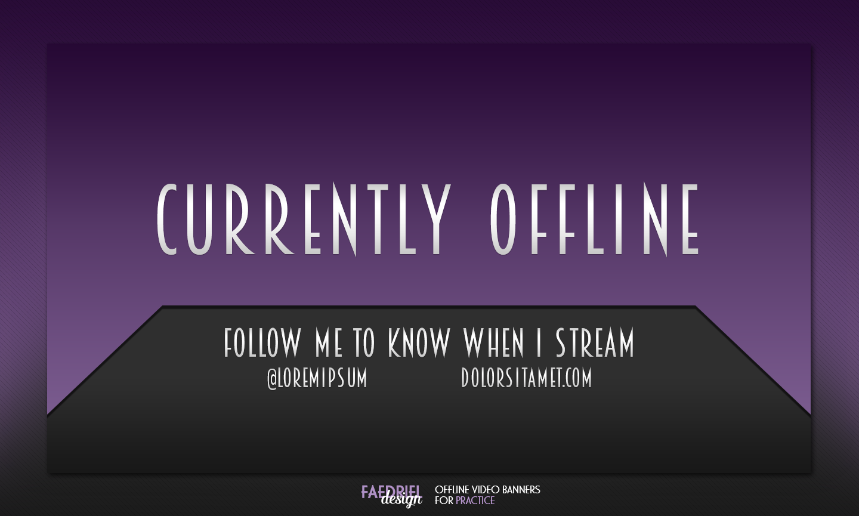 Twitch.tv Offline Video Banner Practice on Behance