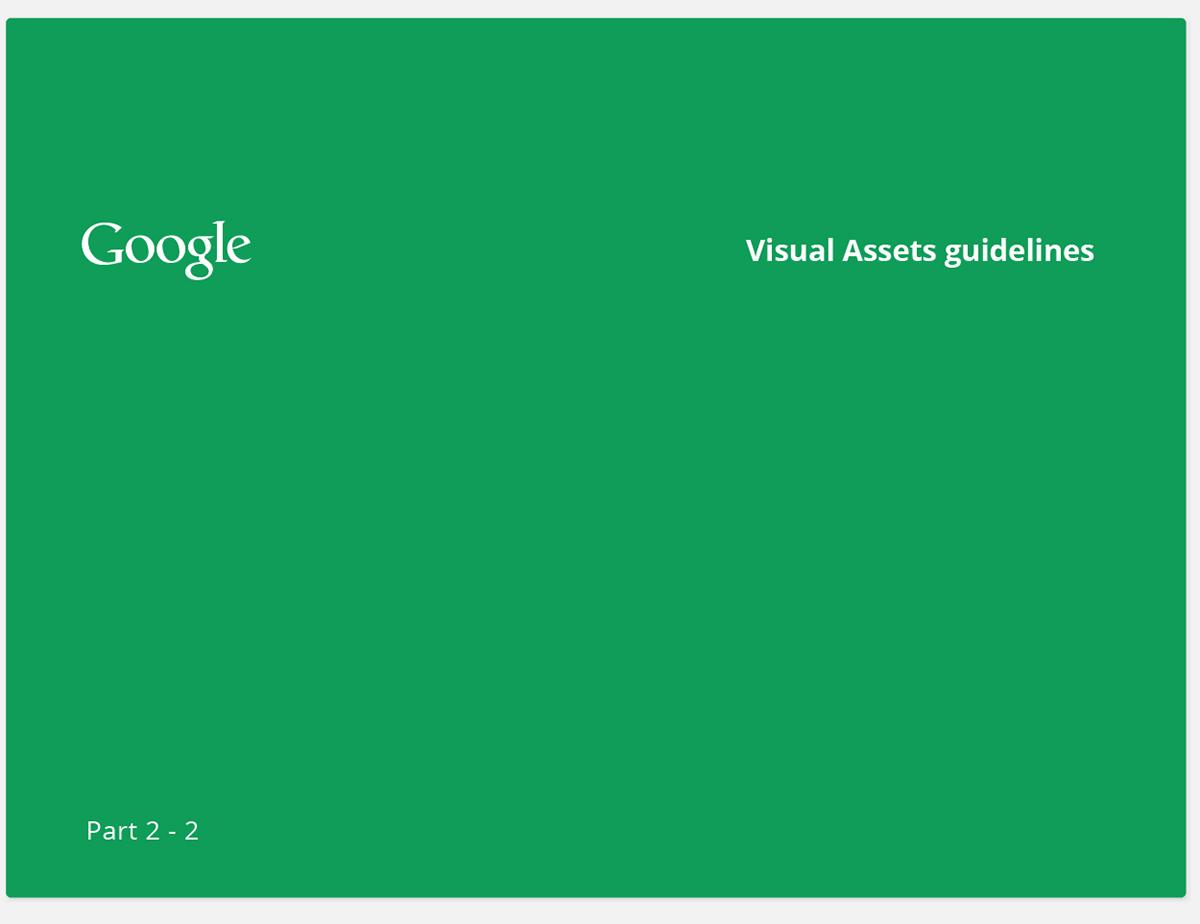 google visual assets guidelines Alex Griendling Jefferson Cheng Zachary Gibson yan yan Christopher Bettig corporate branding Style Guide roger oddone