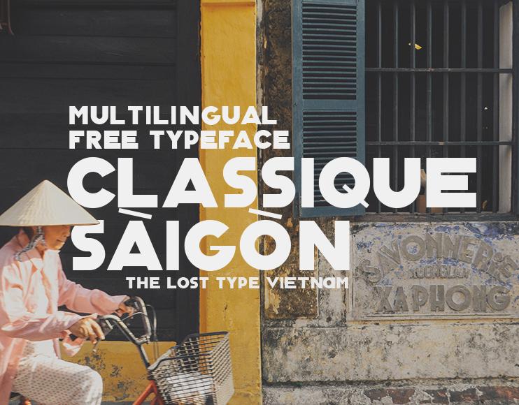 Classique Saigon Typeface Font Download