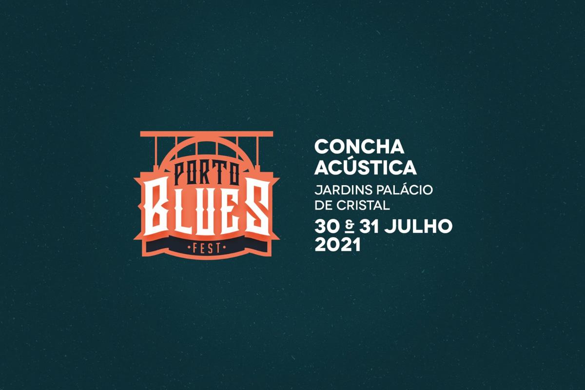 PORTO BLUES FEST 2021 a 31 Julho e 01 de Agosto na Concha Acústica dos jardins do Palácio de Cristal