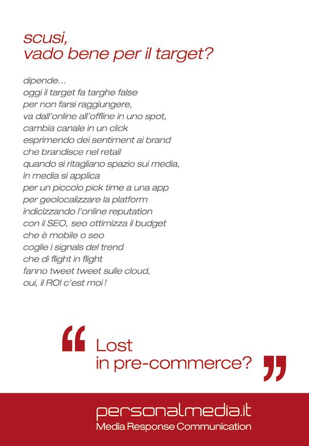 media digital media Pre-commerce web site Print campaign Exclusive media tools