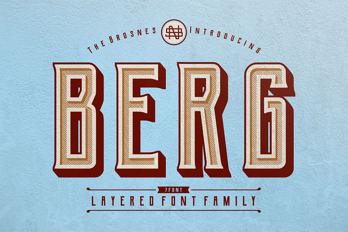 Berg Is The Layered Font Family Inspired By Vintage Sign Painting Poster And Label That Have A Strong Shapes So It Will Create More Attention For People